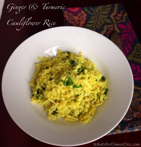 Ginger and Turmeric Cauliflower Rice