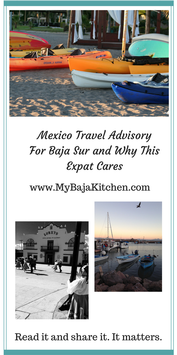 Mexico Travel advisory for Baja Sur/MyBajaKitchen.cm