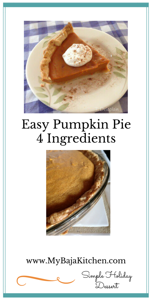 Easy Pumpkin Pie/MyBajaKitchen.com